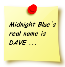 Midnight Blue's real name is DAVE
