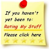 "If you haven't yet been to : "" Rating My Stuff "" Please click here"