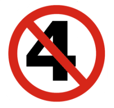 Image of a big number 4 inside a no-way red traffic sign.