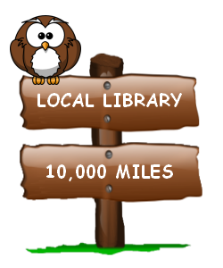"A image of an owl sitting on a wooden sign saying ""Local Library 10,000 Miles"""